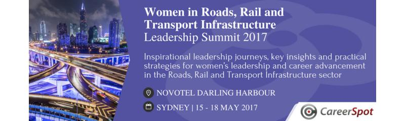 Women in Roads, Rail and Transport Infrastructure Leadership Summit 2017