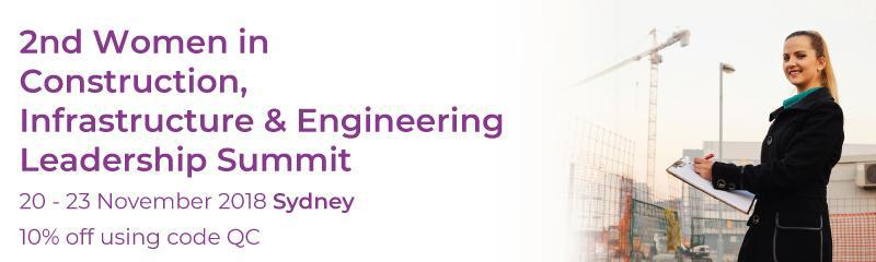 2nd Women in Construction, Infrastructure & Engineering Leadership Summit