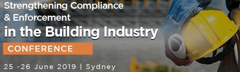 Strengthening Compliance & Enforcement in the Building Industry